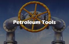 Petroleum Tools